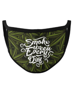 Smoke Weed Every Day Face Mask by URGrafix